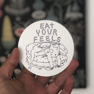 Image of Eat Your Feels Stickers
