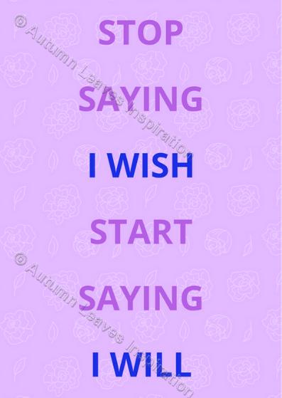 Image of Q19 Stop saying I wish