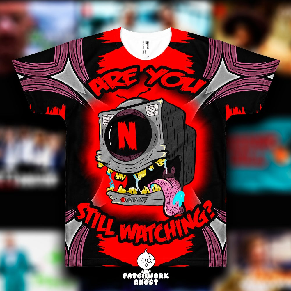 Image of Still Watching? All Over Print Shirt