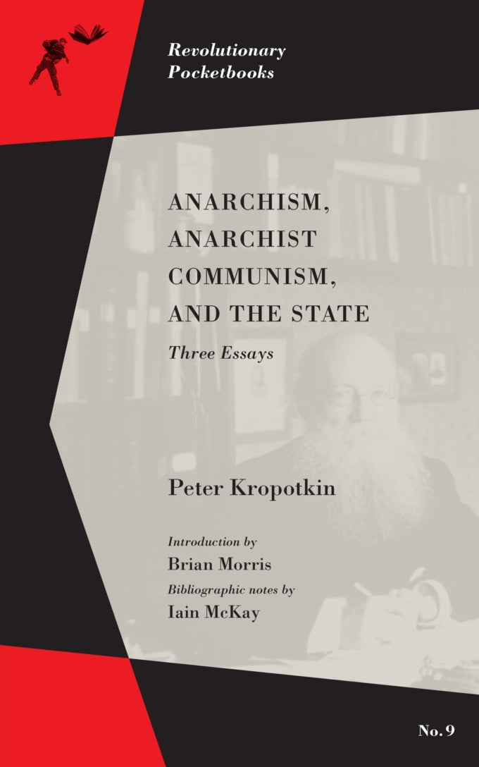 Image of Anarchism, Anarchist Communism, and the State