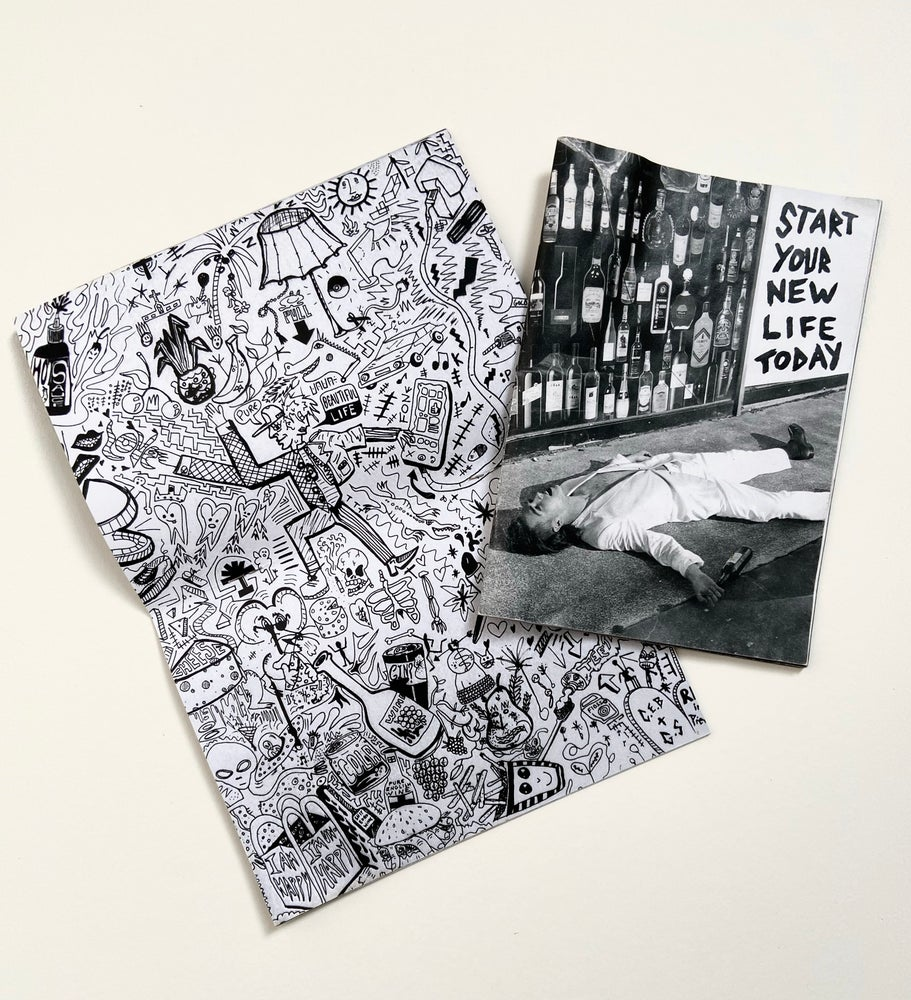 Image of Start Your New Life Today - Zine