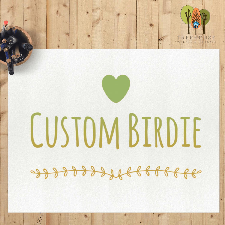 Image of Custom Birdie