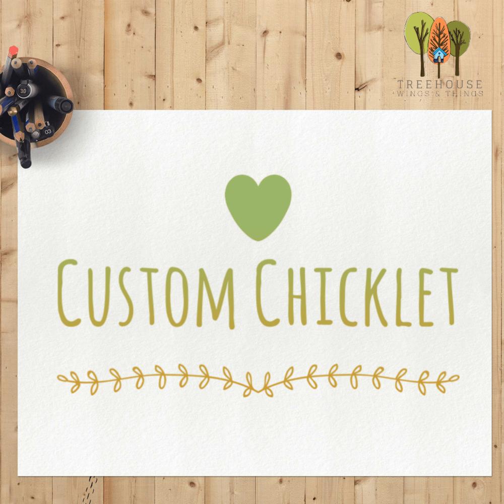 Image of Custom Chicklet