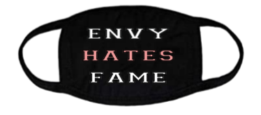 Image of Envy Hates Fame Mask