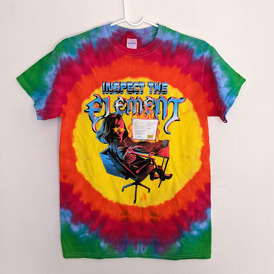 Inspect the Element (bright tie dye)
