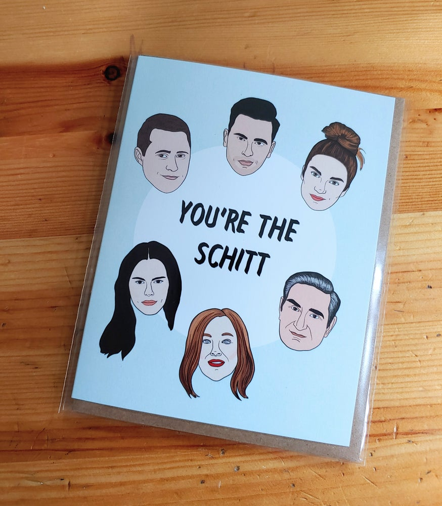 Image of You're The Schitt Blank Card