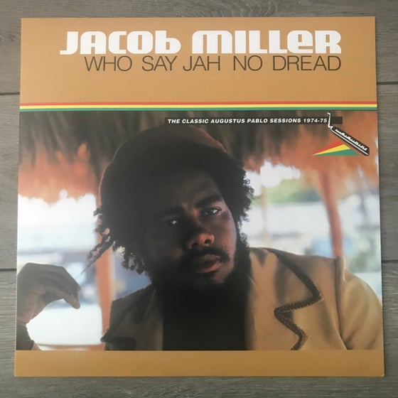 Image of Jacob Miller - Who Say Jah No Dread Vinyl LP