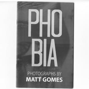 PHOBIA by Matt Gomes