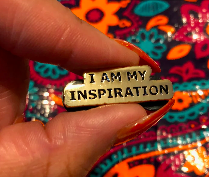 Image of  $5 SALE - I AM MY INSPIRATION PIN - SHIPS LATE MAY
