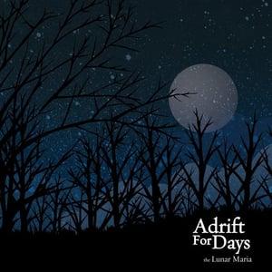 Image of Adrift for Days - The Lunar Maria (digipak)