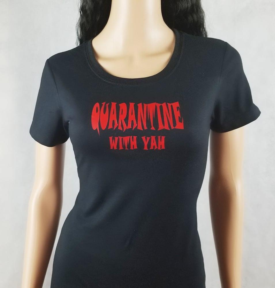 Image of Quarantine with Yah
