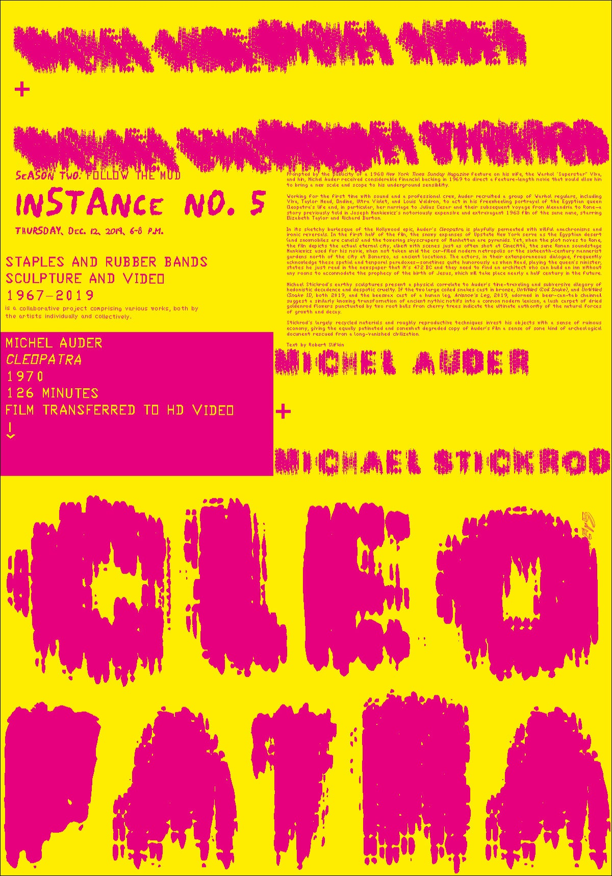 "MICHEL AUDER AND <br>MICHAEL STICKROD, <br>""CLEOPATRA"", 2019"
