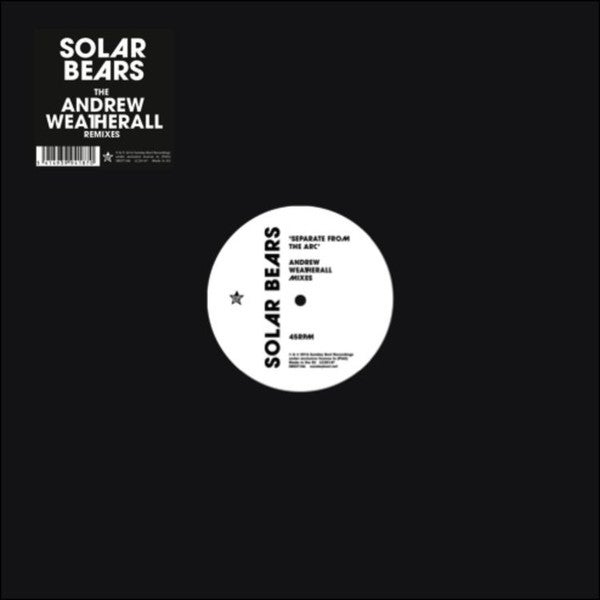 Image of Solar Bears - Separate From The Arc (The Andrew Weatherall Remixes)