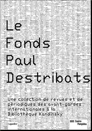 """""""LE FONDS PAUL DESTRIBATS"""""""