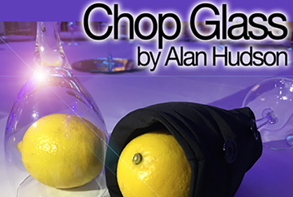 Image of Chop Glass -By Alan Hudson