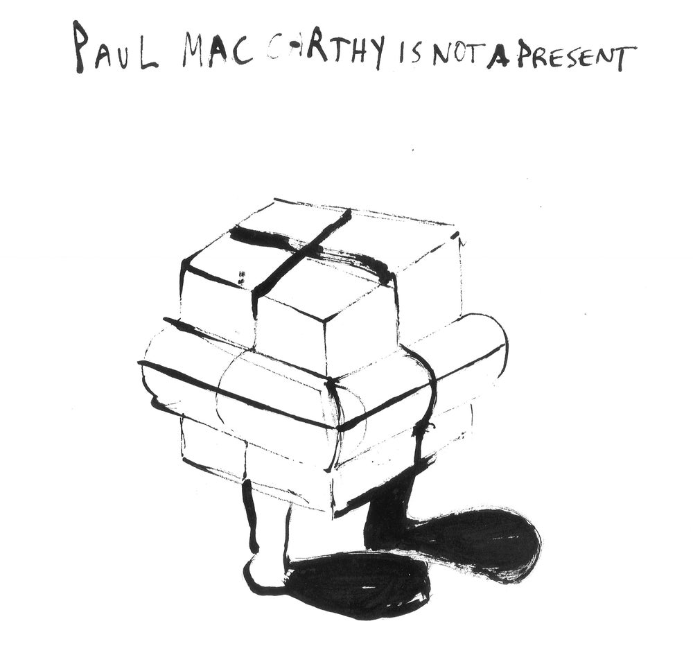 Image of Paul Mac Carthy is not a Present