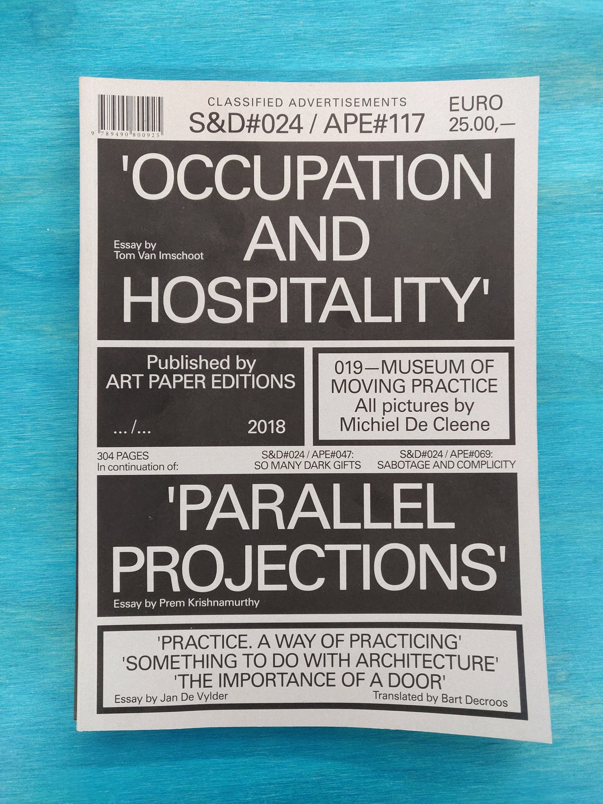 Occupation And Hospitality (S&D#024 / APE#117)