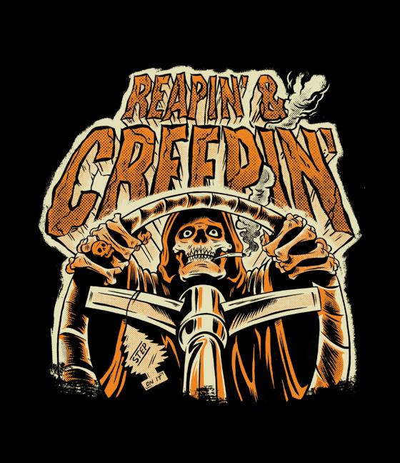 Image of PRE ORDER! Reapin' & Creepin' teeshirt