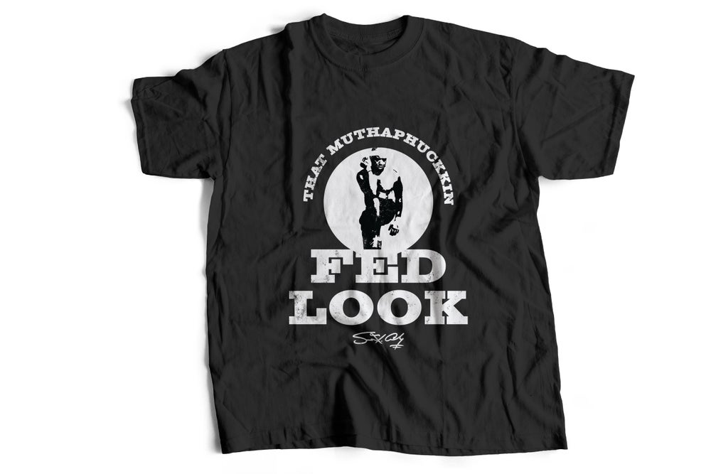 "Image of ""THAT MUTHAPHUCKKIN FED LOOK"" - Black Tee Burpees Image"