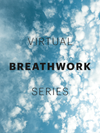 VIRTUAL BREATHWORK SERIES