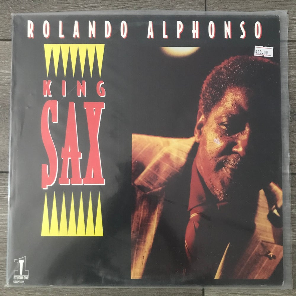 Image of Rolando Alphonso - King Sax Vinyl LP