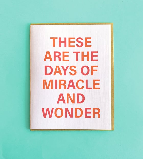 Image of these are the days of miracle and wonder - card
