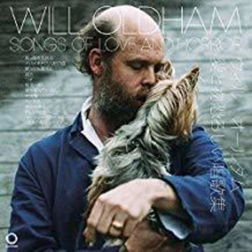 Image of Will Oldham - Songs of Love and Horror