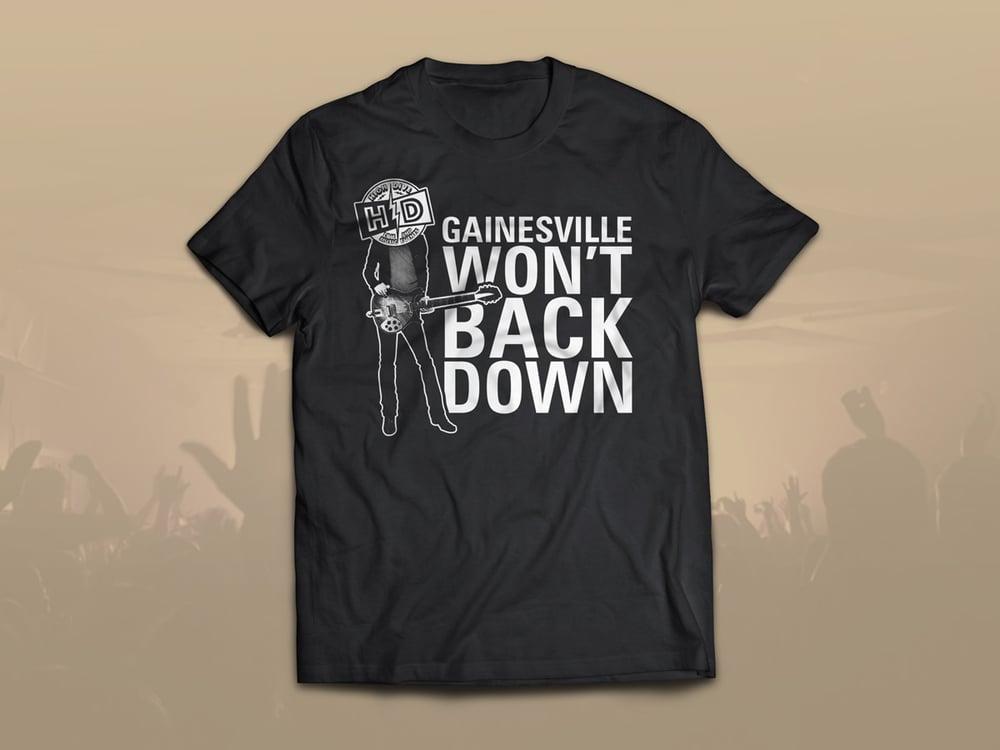 """Gainesville Won't Back Down"" High Dive Benefit Shirt"