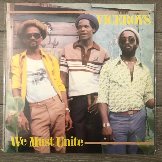 Image of The Viceroys  - We Must Unite Vinyl LP