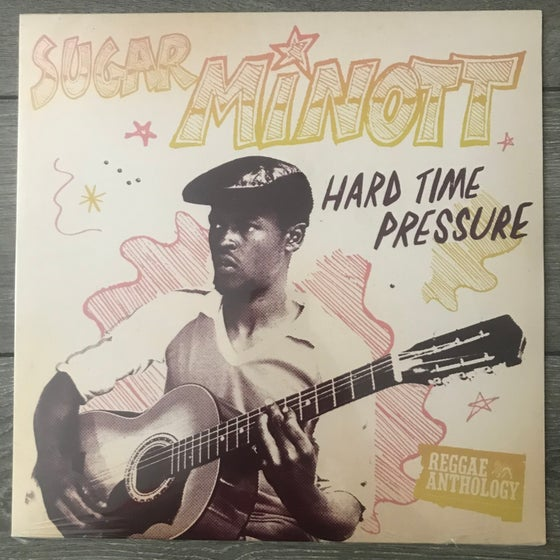 Image of Sugar Minott - Hard Time Pressure Vinyl LP