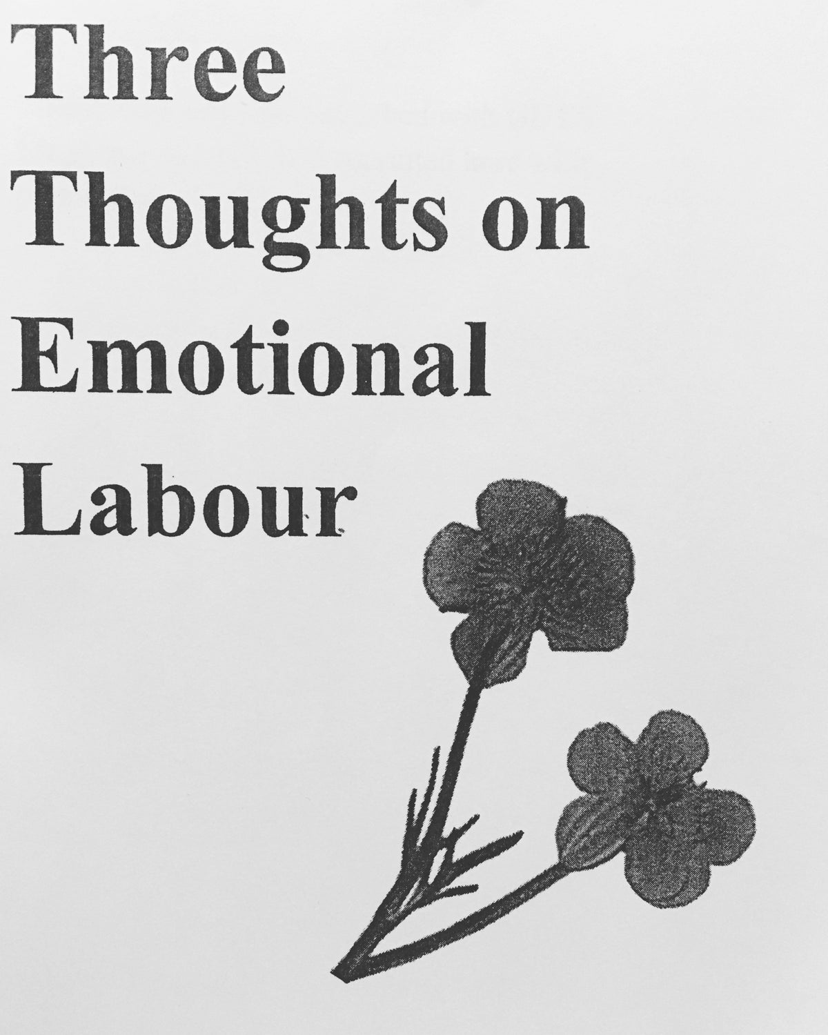 Three Thoughts on Emotional Labour (Digital)
