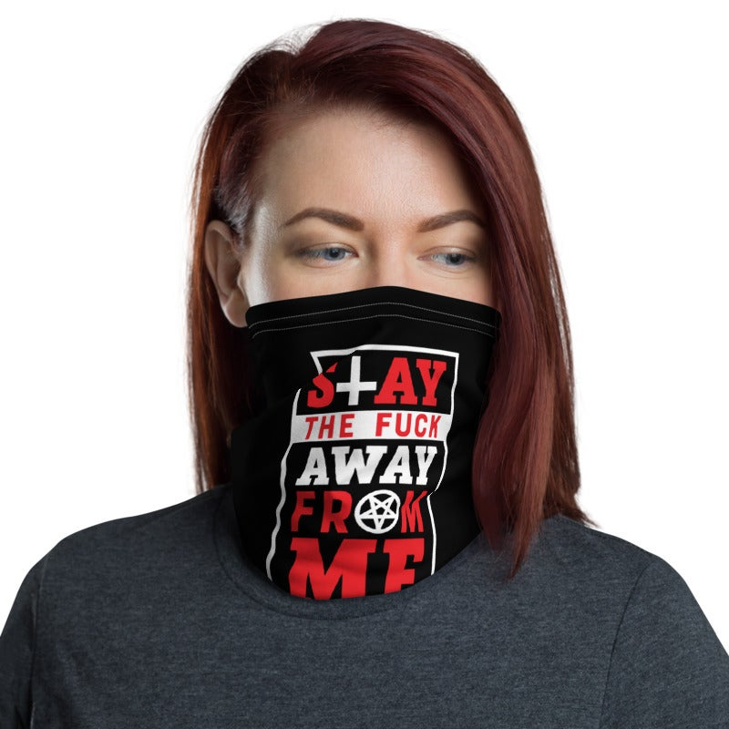 AshemaDeva Stay The Fuck Away From Me Neck Gaiter