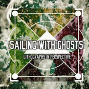 Image of Sailing With Ghosts - Lithographs In Perspective