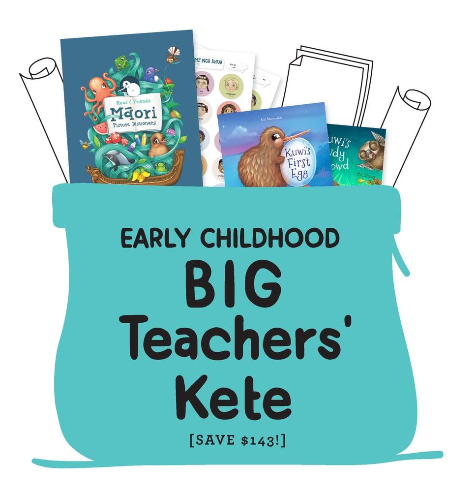 BIG Teachers' Kete [Early Childhood]