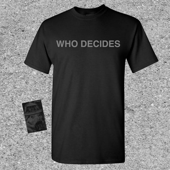 Image of Who Decides - Who Decides CS + Shirt Bundle