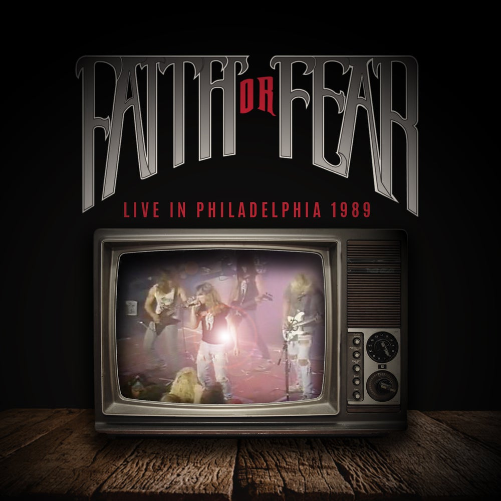 Image of Faith Or Fear - Live In Philadelphia 1989 (Digital)
