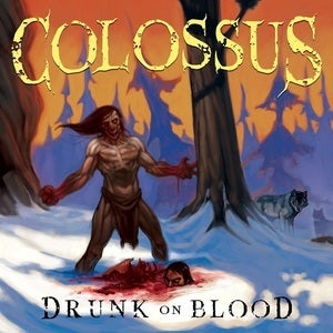 "Image of Colossus ""Drunk On Blood"" CD EP"