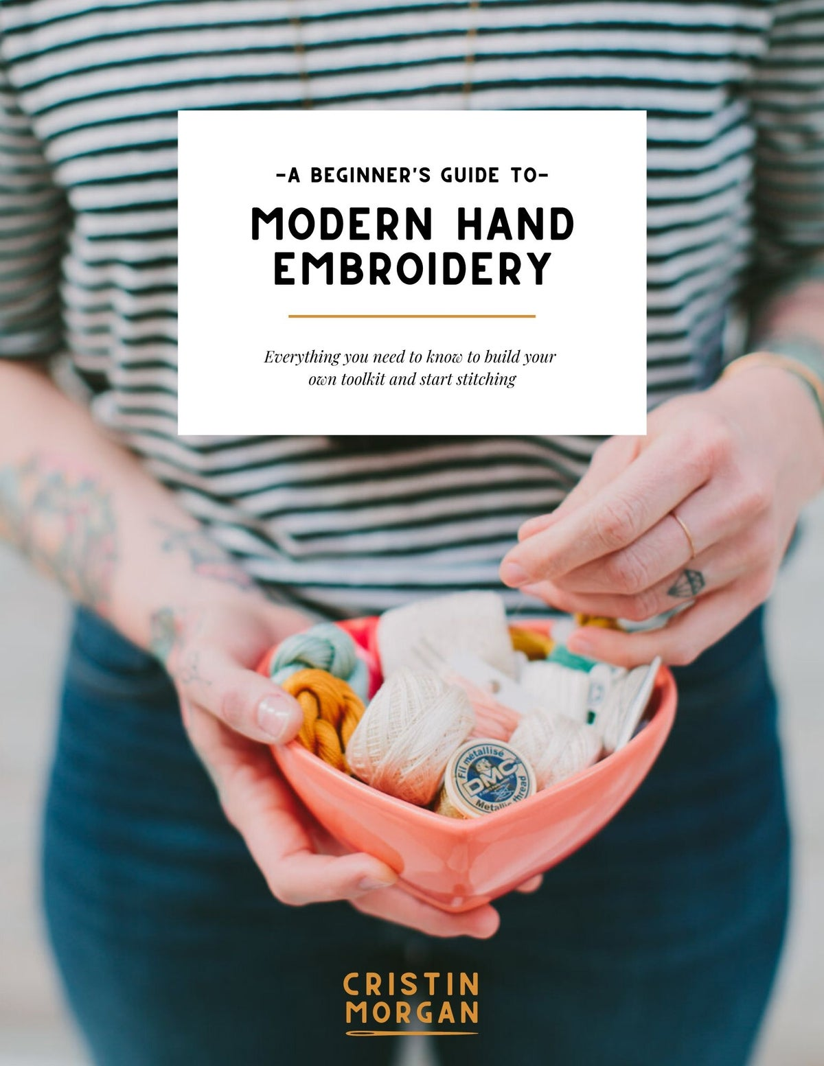 PDF Guide: A Beginner's Guide to Modern Hand Embroidery