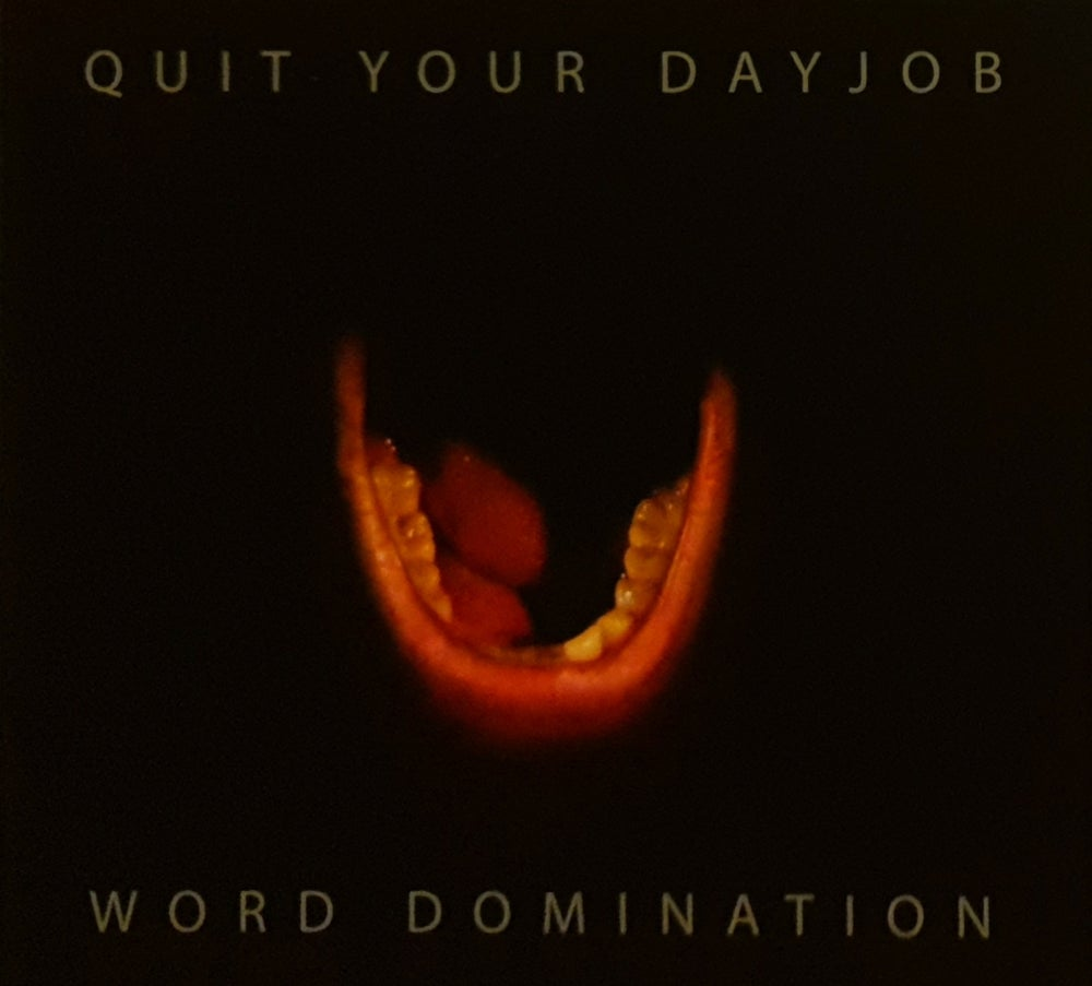 Quit Your Dayjob - Word Domination (CD)