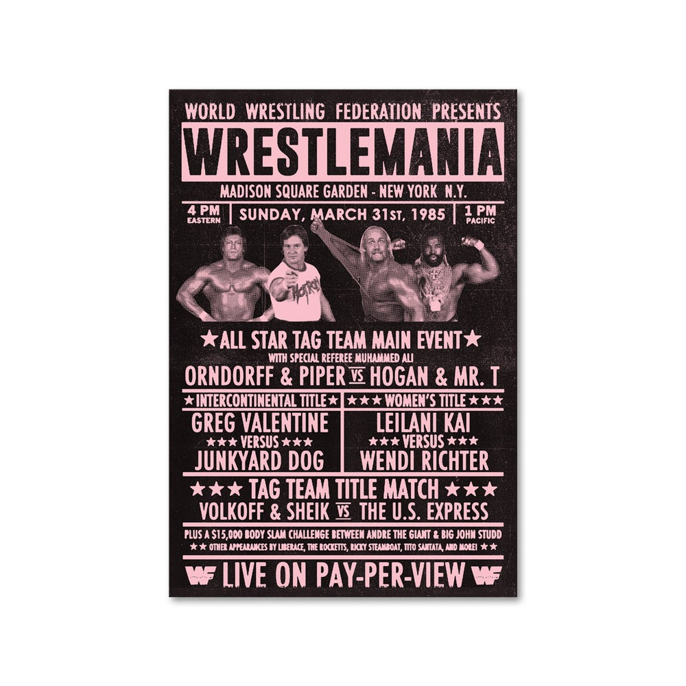 Image of WrestleMania I New York 1985 Various Colours