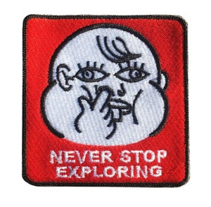 Image of Never stop exploring