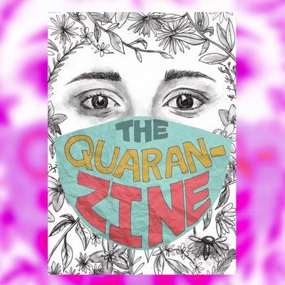 Image of [=] PERSIST, RESIST, EXIST ZINE ISSUE #2  - QUARAN - ZINE
