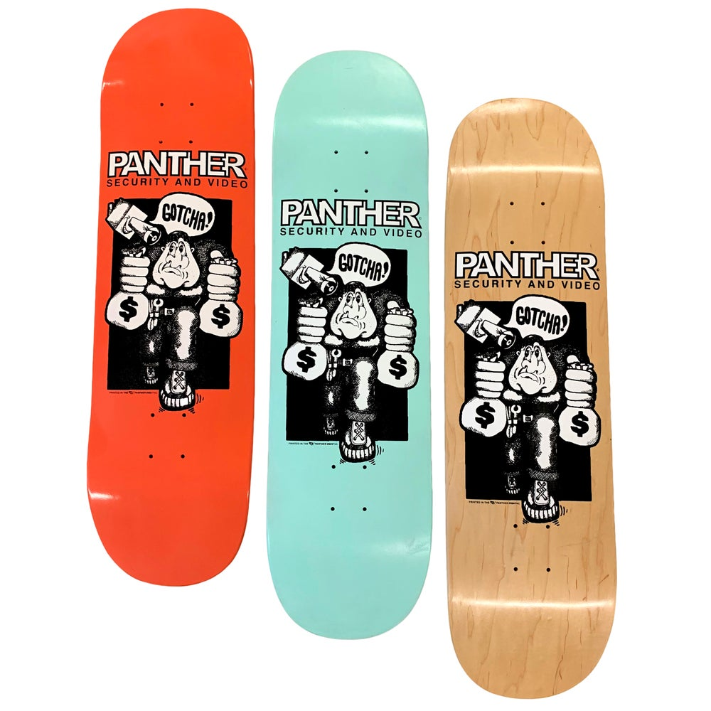 "Image of PANTHER ""GOTCHA"" HAND PRINTED SKATEBOARD DECK"