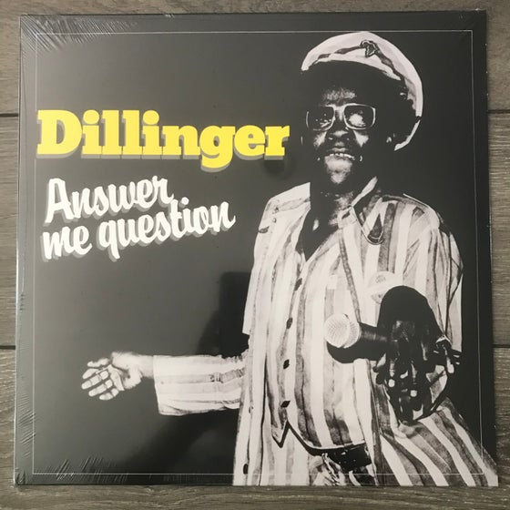 Image of Dillinger - Answer Me Question Vinyl LP