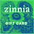 Image of Zinnia Gift Voucher