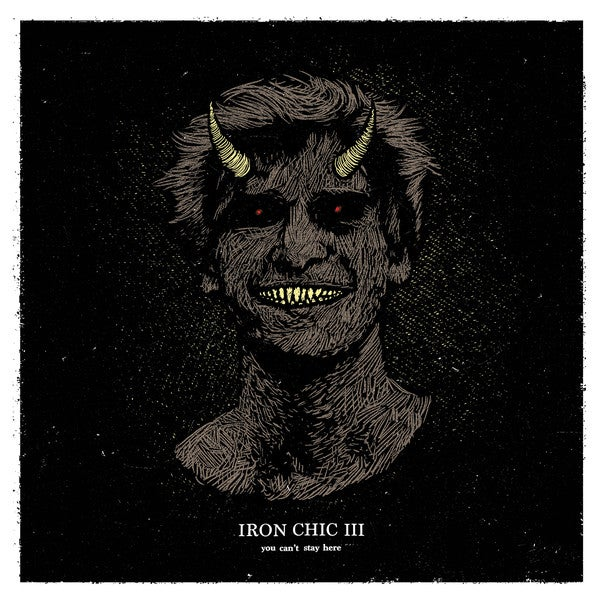 Image of Iron Chic - III - You Can't Stay Here LP