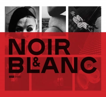 Image of   Noir et Blanc  Une esthétique de la photographie Collections de la BNF