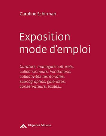 "Image of ""Exposition mode d'emploi"" de Caroline Schirman"