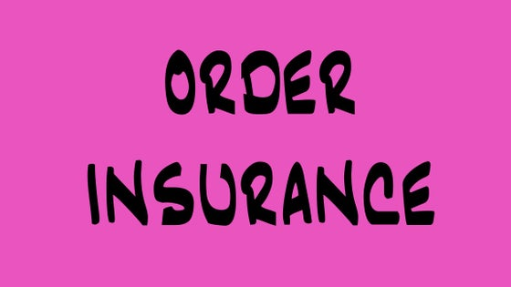 Image of Order Insurance