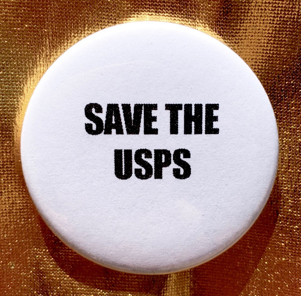 Image of Button #26 (Save The USPS)